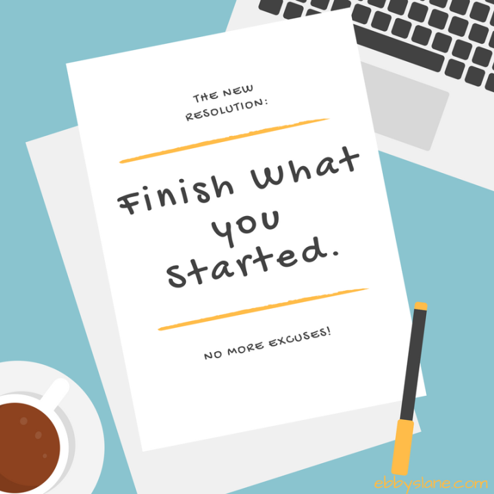 The New Resolution: Finish What You Started
